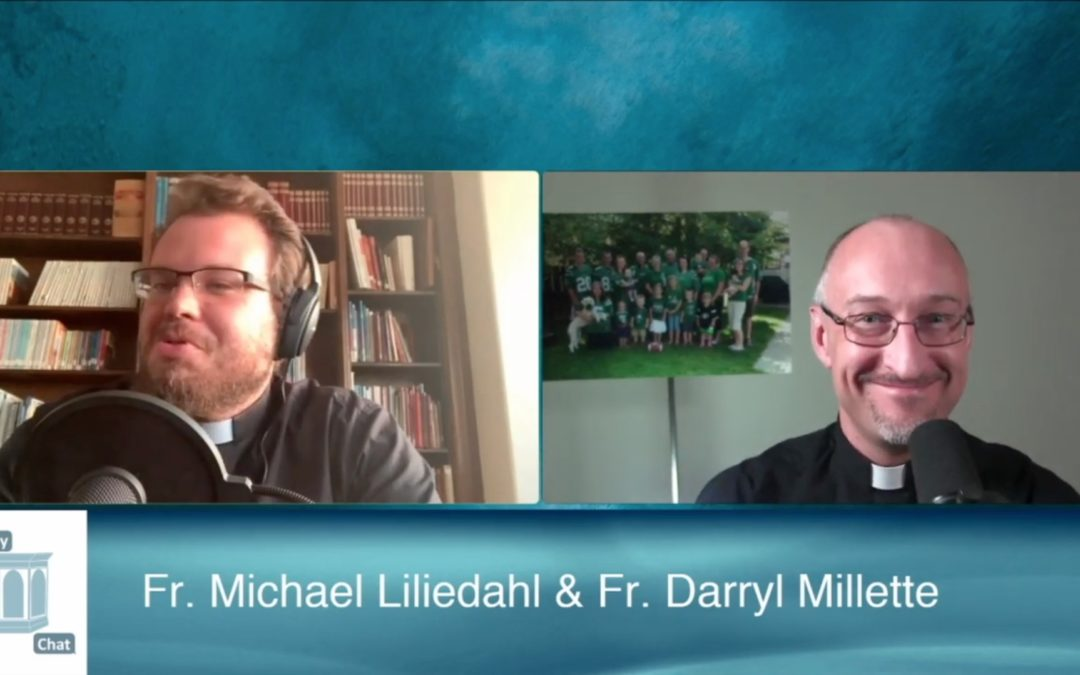 New Podcast: Homily Chat!