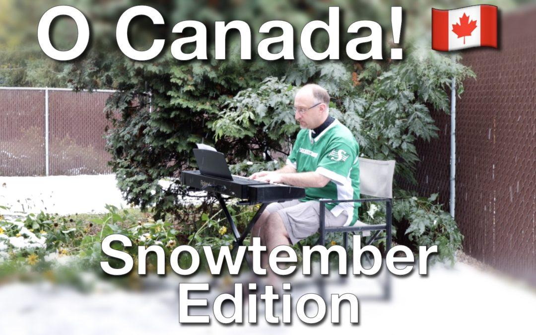O Canada: #Snowtember Edition!